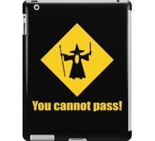 Gandalf You Cannot Pass iPad Case/Skin