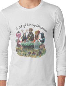 The art of ruining conversation at parties Long Sleeve T-Shirt