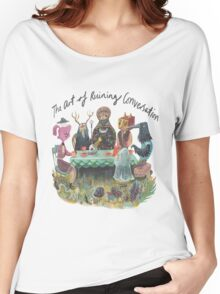 The art of ruining conversation at parties Women's Relaxed Fit T-Shirt