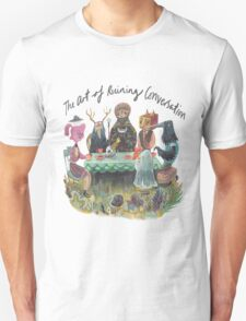 The art of ruining conversation at parties Unisex T-Shirt