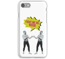 Fight me IRL noob iPhone Case/Skin