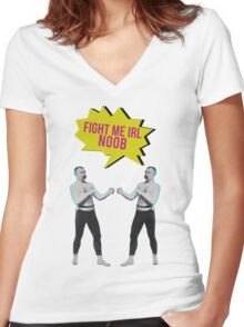 Fight me IRL noob Women's Fitted V-Neck T-Shirt