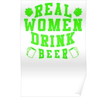 Real Women Drinking Beer Poster