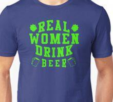Real Women Drinking Beer Unisex T-Shirt