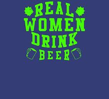 Real Women Drinking Beer Unisex T-Shirt