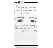 just shut your eyes iPhone Case/Skin