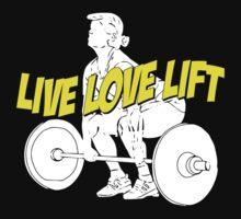 LIVE LOVE LIFT T-Shirt