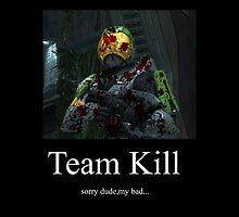 Team Kill by Max Michelsen