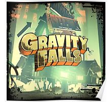 """""""Gravity Falls""""- """"The Way Things Change"""" Poster"""