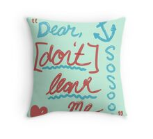 """""""Dear"""" Throw Pillow"""