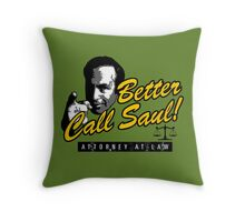 Better Call Saul! Throw Pillow