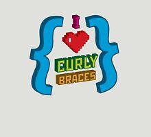 I Heart Curly Braces Unisex T-Shirt