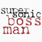 Super Sonic Boss-Man by Jayca