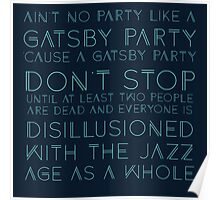 Ain't No Party - Great Gatsby (Blue) Poster