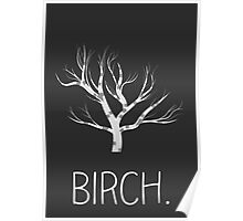 Birchtree birch Poster