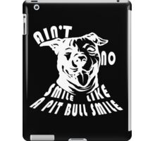 Ain't no smile... iPad Case/Skin