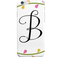 Beautiful Intials ~ B iPhone Case/Skin