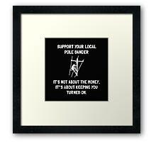 Support Lineman 2 Framed Print