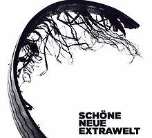 Extrawelt - Schone Neue Extrawelt by SUPERPOPSTORE