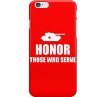 Honor those who serve iPhone Case/Skin
