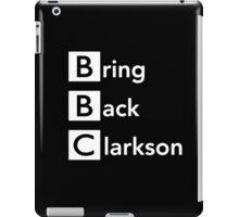 Bring Back Clarkson iPad Case/Skin