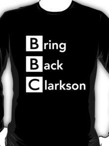 Bring Back Clarkson T-Shirt