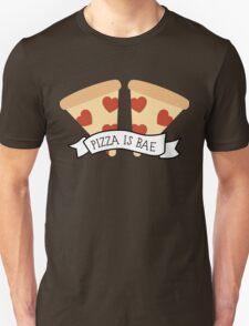 Pizza is Bae Unisex T-Shirt