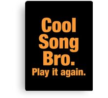 Cool Song Canvas Print