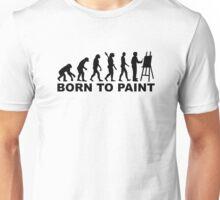 Evolution Born to paint Unisex T-Shirt