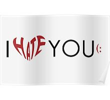 I hate (love) you Poster