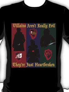 OUAT Villains Aren't Really Evil, They're Just Heartbroken T-Shirt