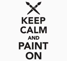 Keep calm and paint on Baby Tee