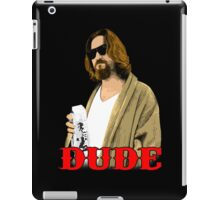 Dude. iPad Case/Skin