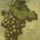 The Grapes of Worth for Mother by Sarah Vernon