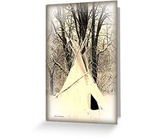 ~ Almost a Dances With Wolves Winter Camp ~ Greeting Card
