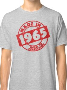 Made in 1965 Classic T-Shirt