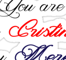 You are the Cristina to my Meredith Sticker