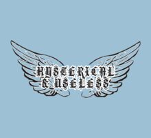 Hysterical & Useless by heliconista