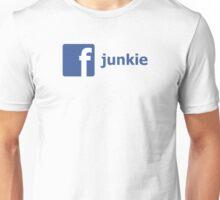 Facebook Junkie Unisex T-Shirt
