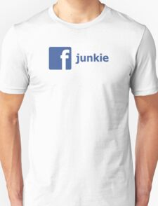 Facebook Junkie T-Shirt