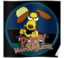 Puppy The Vampire Slayer Poster