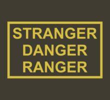 Stranger Danger Ranger by Justin Oberg