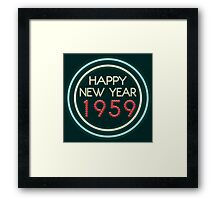 Happy New Year 1959 Framed Print