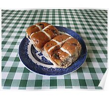 A Foretaste of Easter - Spicy Hot Cross Buns Poster