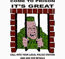Come to Jail Unisex T-Shirt