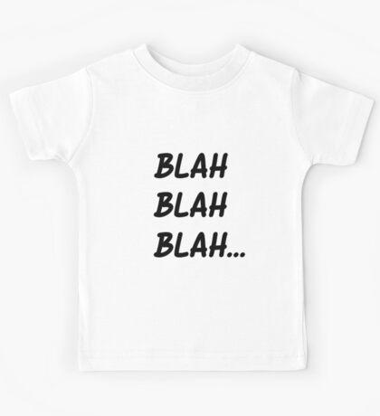 BLAH BLAH BLAH... Kids Tee
