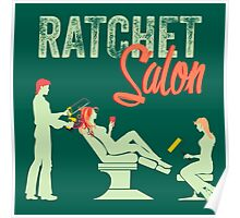 Ratchet Salon - Mint Version Poster