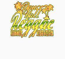 Dance Hall Reggae Summer Vibration Unisex T-Shirt
