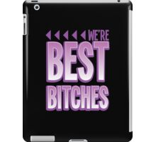 We're BEST BITCHES (BFF best friends forever!) purple  iPad Case/Skin