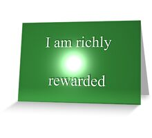 Richly Rewarded Greeting Card